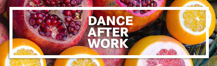 Dance After Work – Party mit DJ, Live-Musik und gesunden Snacks & Smoothies